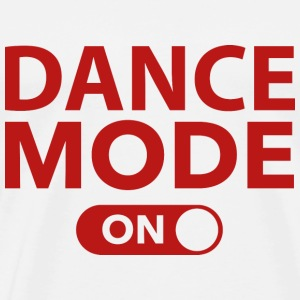 Dance Mode On - Men's Premium T-Shirt