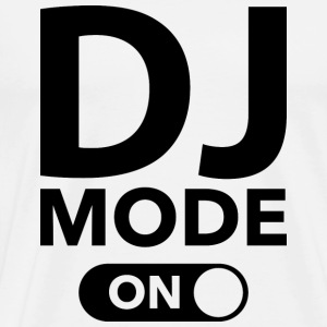DJ Mode On - Men's Premium T-Shirt