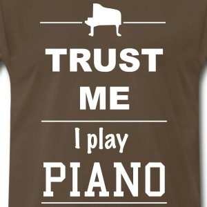 Trust me I play Piano 1c T-Shirts - Men's Premium T-Shirt