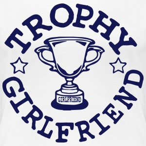 TROPHY GIRLFRIEND Women's T-Shirts - Women's Premium T-Shirt
