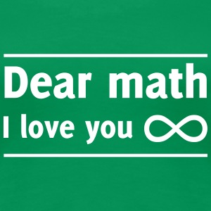 Dear Math I Love You Women's T-Shirts - Women's Premium T-Shirt