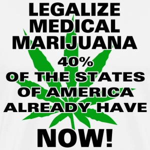 Legalize Medical Marijuana Now T-Shirt - Men's Premium T-Shirt
