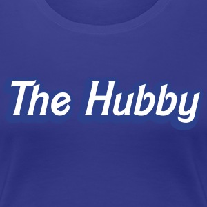 The HUBBY (Husband partner wedding together) Women's T-Shirts - Women's Premium T-Shirt