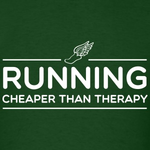 Running is Cheaper than Therapy T-Shirts - Men's T-Shirt