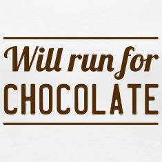 Will Run for Chocolate Women's T-Shirts