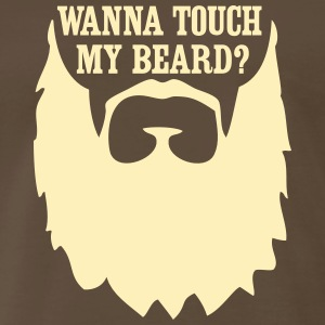 Wanna Touch My Beard? T-Shirts - Men's Premium T-Shirt