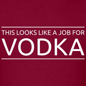 This looks like a job for Vodka T-Shirts - Men's T-Shirt