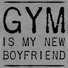 Gym is my new boyfriend Women's T-Shirts