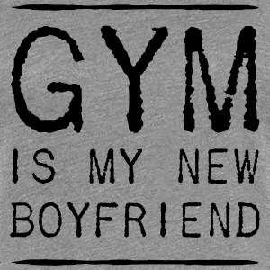 Gym is my new boyfriend Women's T-Shirts - Women's Premium T-Shirt