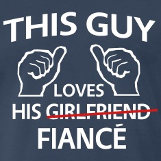 This Guy Loves His Fiance T-Shirts