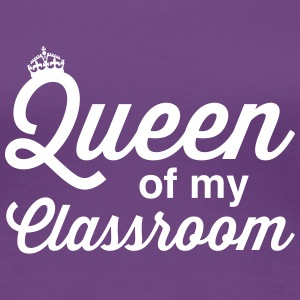 Queen of the Classroom Women's T-Shirts - Women's Premium T-Shirt