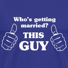 Who's Getting Married. This Guy T-Shirts