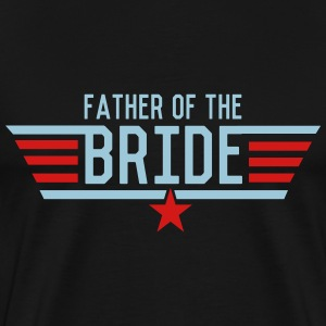 Top Father of the Bride T-Shirts - Men's Premium T-Shirt