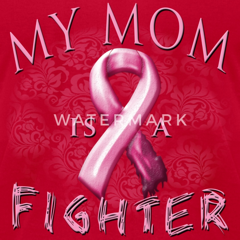 My Mom Is A Fighter T-Shirts - Men's T-Shirt by American Apparel