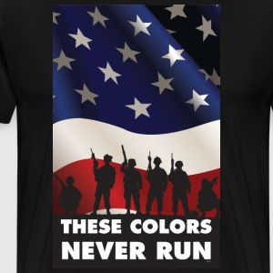 USA PATRIOT 2 - THESE COLORS NEVER RUN T-Shirts - Men's Premium T-Shirt