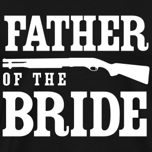 Father of the Bride with Gun T-Shirts - Men's Premium T-Shirt