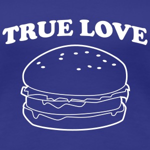 True Love Hamburger Women's T-Shirts - Women's Premium T-Shirt