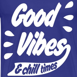 Good Vibes T-Shirts - Men's Premium T-Shirt