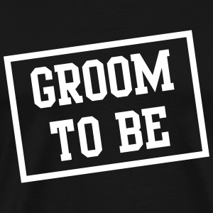 Groom to be box T-Shirts - Men's Premium T-Shirt