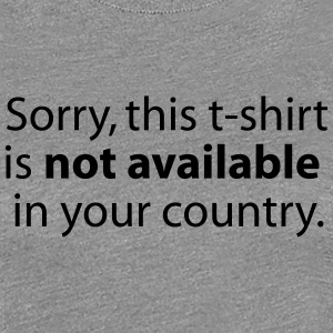 not available in your country Women's T-Shirts - Women's Premium T-Shirt