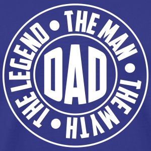 Dad. The Man. The Myth. The Legend T-Shirts - Men's Premium T-Shirt