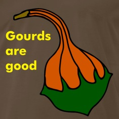 Gourds are good