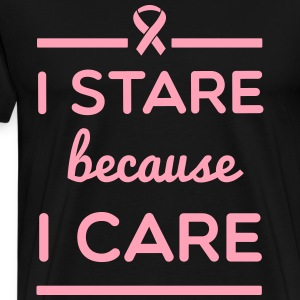 I stare because I care T-Shirts - Men's Premium T-Shirt