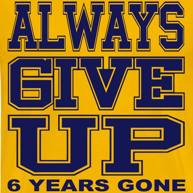 Always Give Up (Yellow Deluxe)