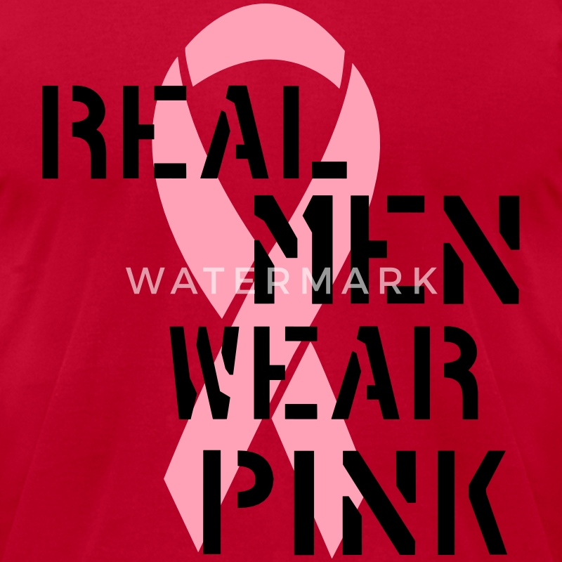 Real Men Wear Pink Ribbon T-Shirts - Men's T-Shirt by American Apparel