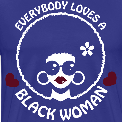 Everybody Loves Black Woman Reverse (3)