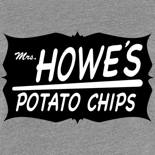 Mrs. Howe's Potato Chips - Women