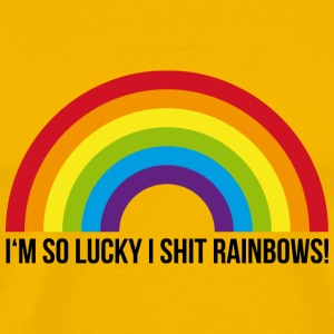 I'm so lucky I shit rainbows - Men's Premium T-Shirt