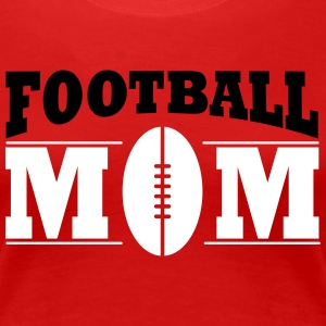 Football Mom Women's T-Shirts - Women's Premium T-Shirt