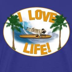 I love life! Pug Surfer
