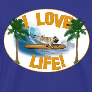 I love life! Pug Surfer - Men's Premium T-Shirt