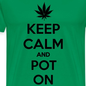 keep calm and pot on T-Shirts - Men's Premium T-Shirt