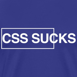 CSS Sucks T-Shirts - Men's Premium T-Shirt