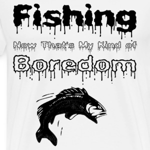Fishing - Not Boring - Men's Premium T-Shirt