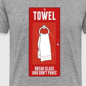 Towel - Break Glass and Don't Panic - Men's Premium T-Shirt