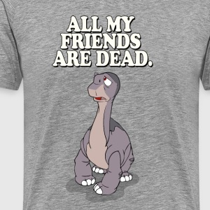 All My Freinds are Dead - Men's Premium T-Shirt