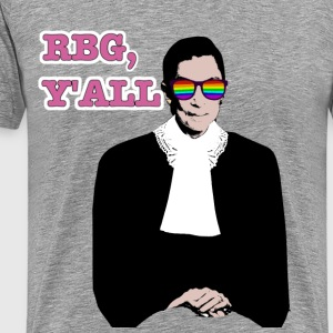 RBG Y'All Rainbow Sunglasses (Unisex T) - Men's Premium T-Shirt