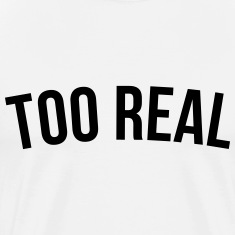 tooreal T-shirts