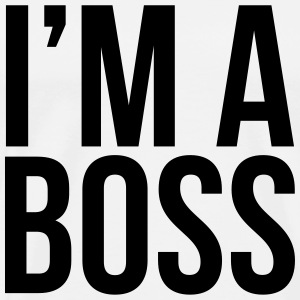 im a boss T-Shirts - Men's Premium T-Shirt