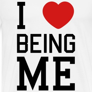 i love being me T-Shirts - Men's Premium T-Shirt
