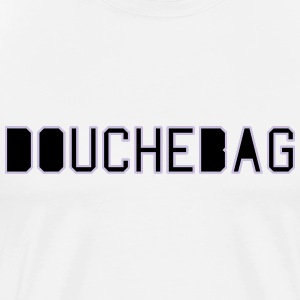 douchebag T-Shirts - Men's Premium T-Shirt