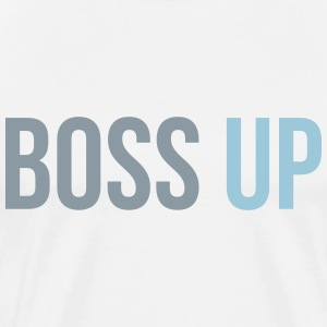 boss up T-Shirts - Men's Premium T-Shirt