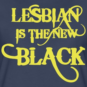 LESBIAN IS THE NEW BLACK Women's T-Shirts - Women's Premium T-Shirt
