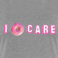 I donut care Women's T-Shirts
