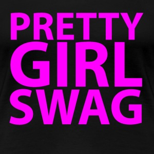 pretty_girls_swag - Women's Premium T-Shirt
