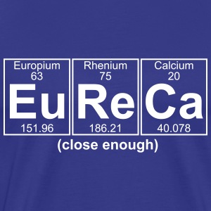 Eu-Re-Ca (eureca) - Full T-Shirts - Men's Premium T-Shirt